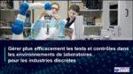 Gérer efficacement les tests et contrôles au sein du Laboratoire